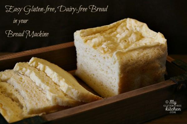 Gluten Free Bread Machine Recipes  best bread maker bread