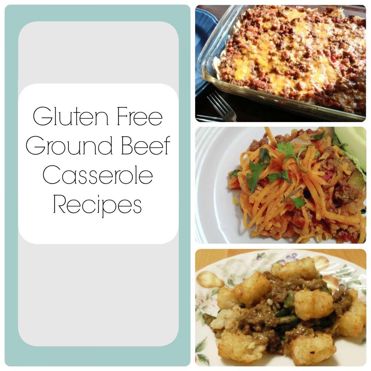 Gluten Free Casserole Recipes  ly the Best Gluten Free Recipes 8 Ground Beef Casserole