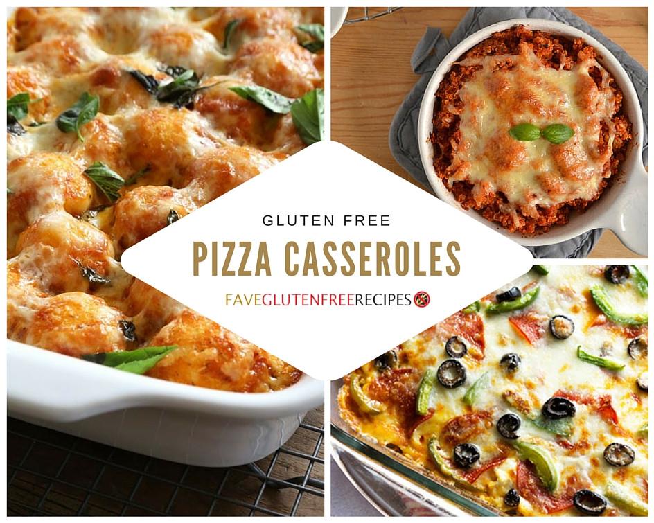Gluten Free Casserole Recipes  9 Gluten Free Pizza Casserole Recipes