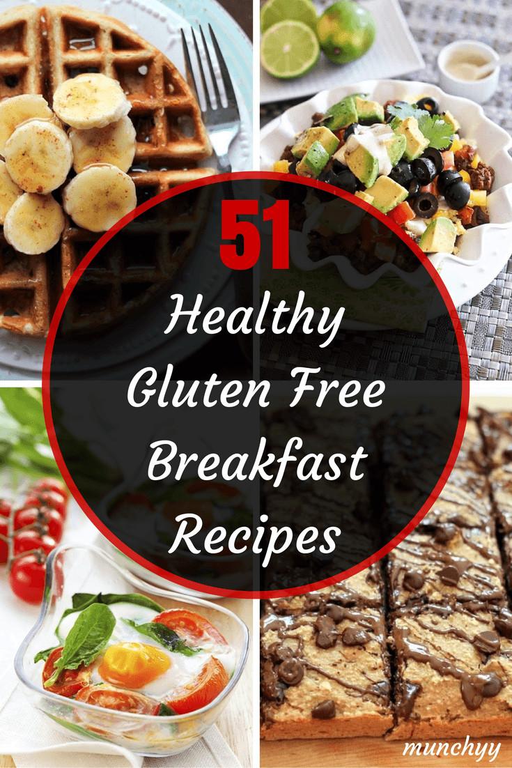 Gluten Free Dairy Free Breakfast Recipes  51 Best Healthy Gluten Free Breakfast Recipes Munchyy