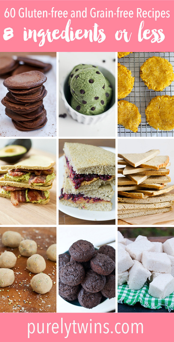 Gluten Free Dessert Recipes With Normal Ingredients  60 gluten free and grain free recipes using 8 ingre nts