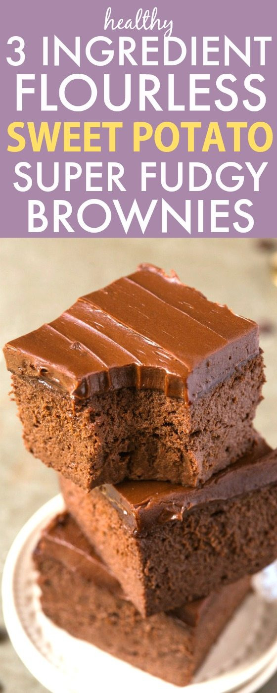 Gluten Free Dessert Recipes With Normal Ingredients  Healthy 3 Ingre nt Flourless Sweet Potato Brownies