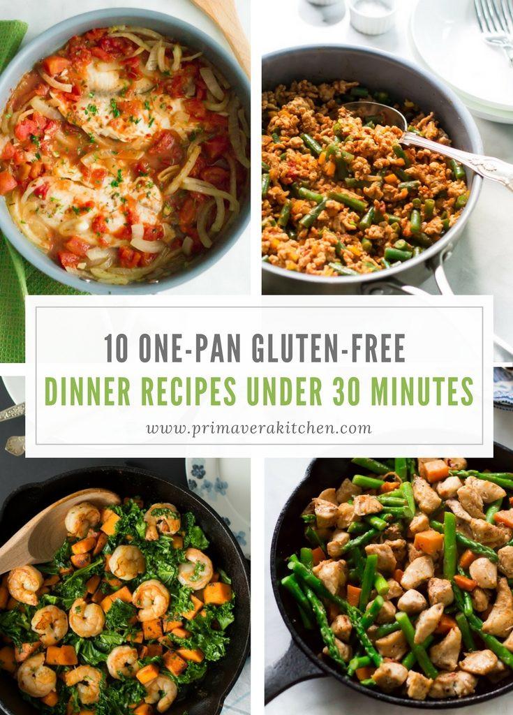 Gluten Free Dinner Recipes  10 e pan Gluten free Dinner Recipes Under 30 Minutes
