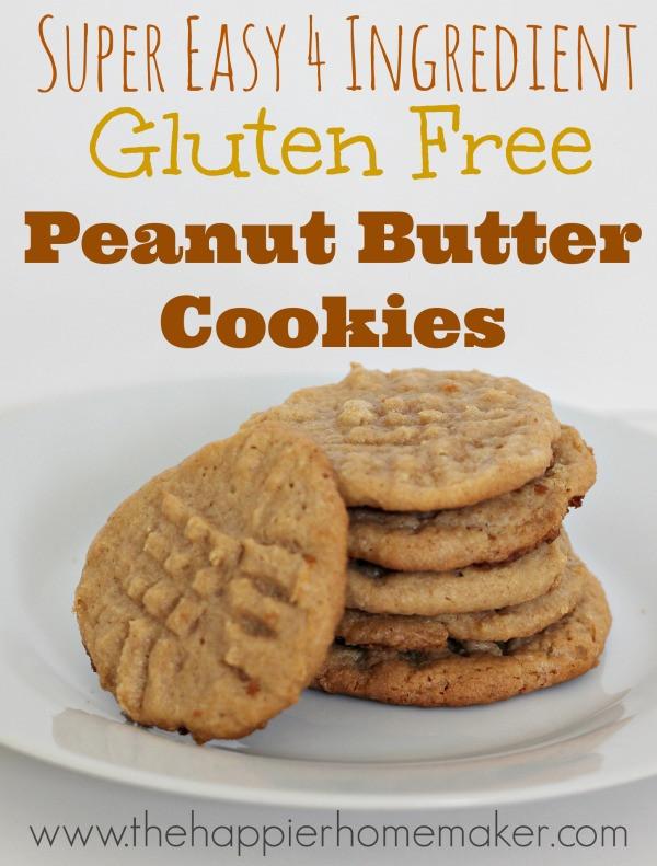 Gluten Free Peanut Butter Cookies  Easy 4 Ingre nt Gluten Free Peanut Butter Cookies