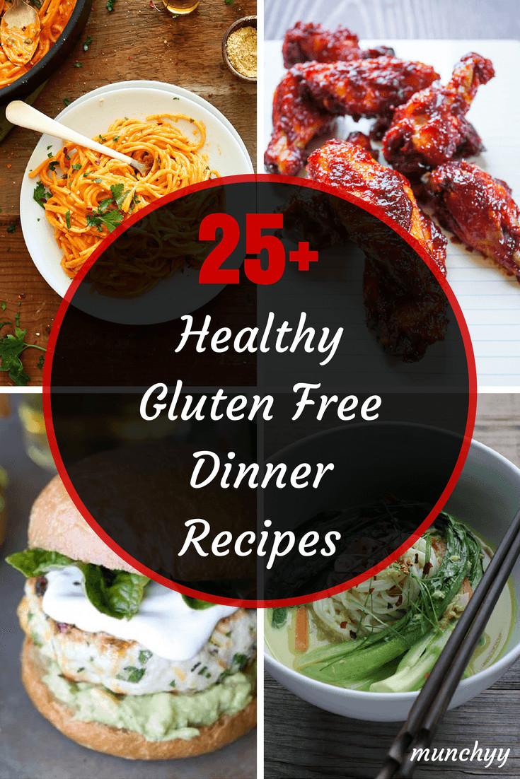 Gluten Free Recipes For Dinner  25 Best Healthy Gluten Free Dinner Recipes Munchyy