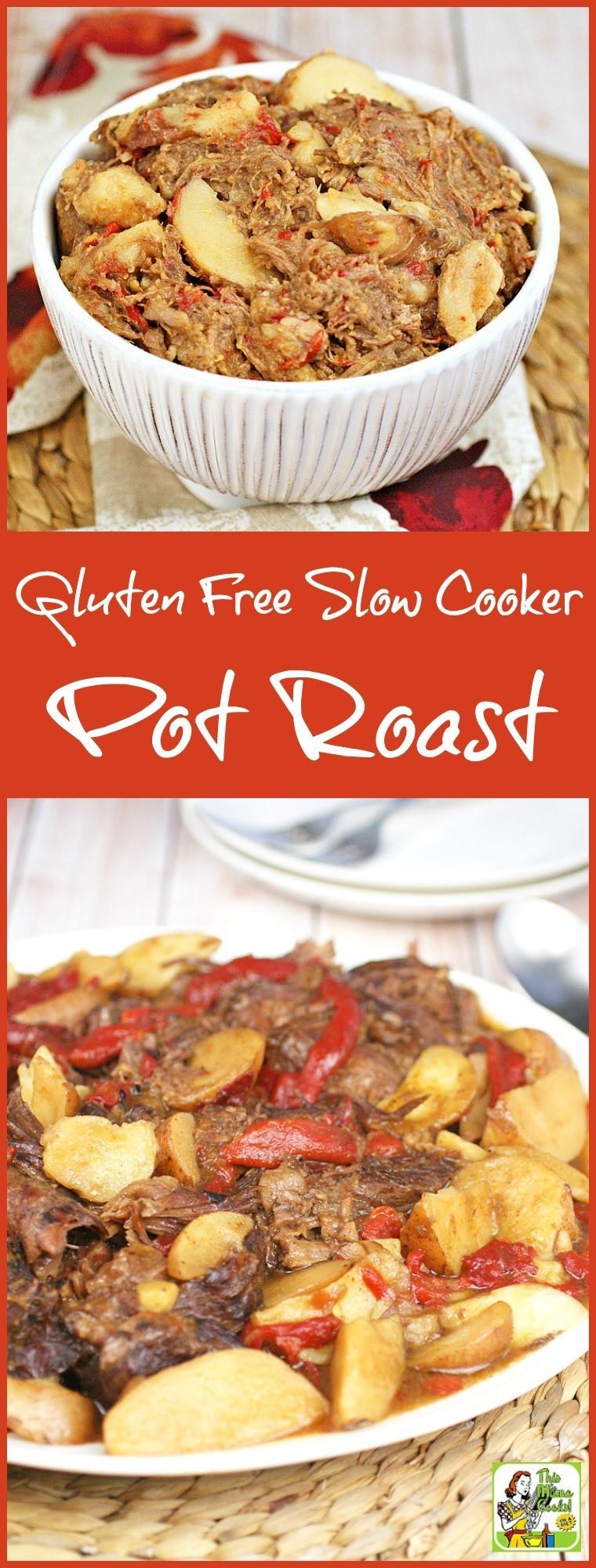 Gluten Free Slow Cooker Recipes  Gluten Free Slow Cooker Pot Roast