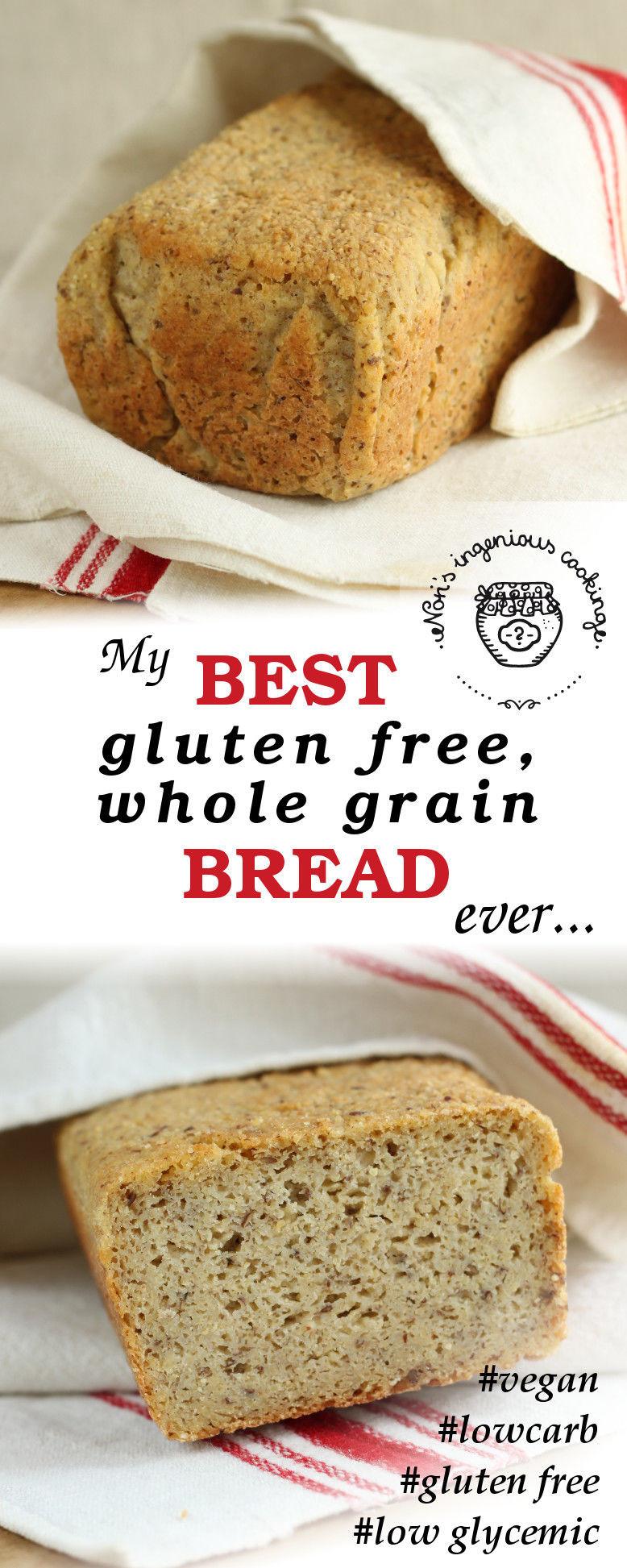 Gluten Free Vegan Bread Recipe  My best gluten free whole grain bread ever vegan