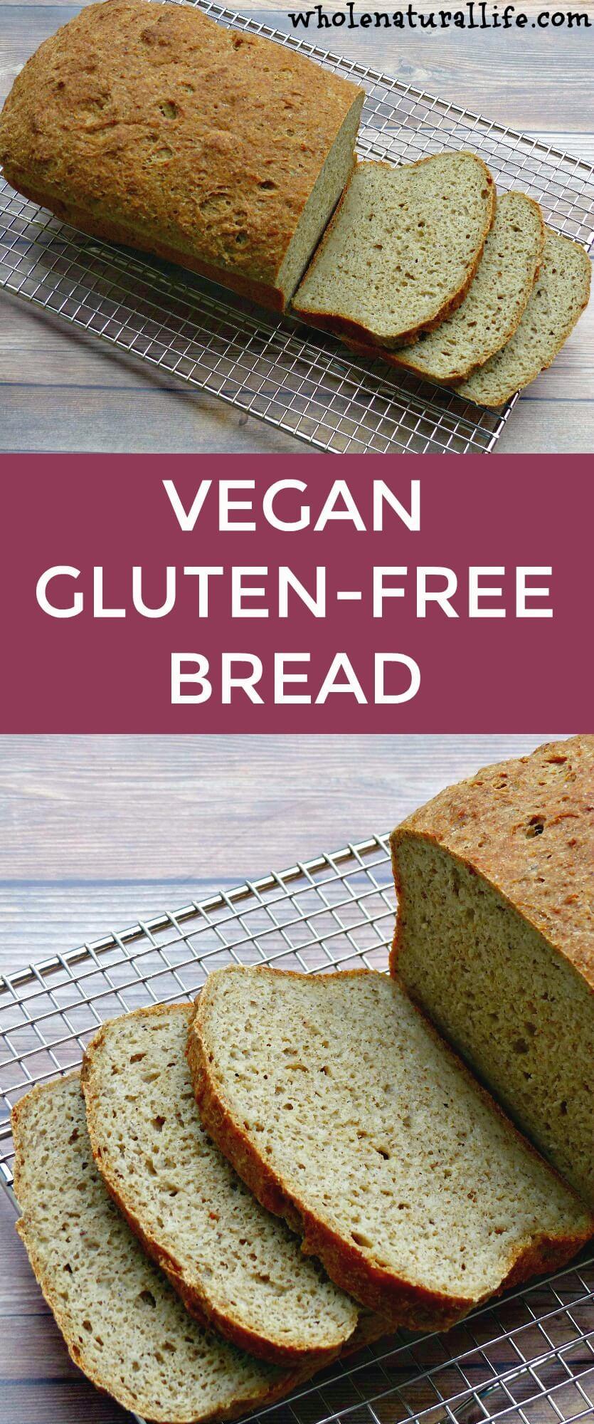 Gluten Free Vegan Bread Recipe  Vegan Gluten free Bread Whole Natural Life