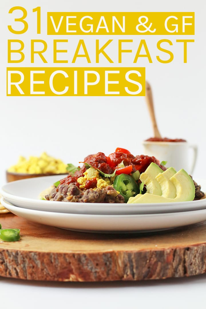 Gluten Free Vegetarian Recipes  31 Vegan Gluten Free Breakfast Recipes