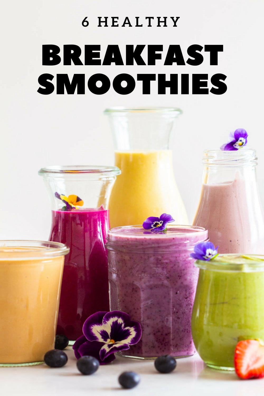 Good Breakfast Smoothies  6 Healthy Breakfast Smoothies Green Healthy Cooking
