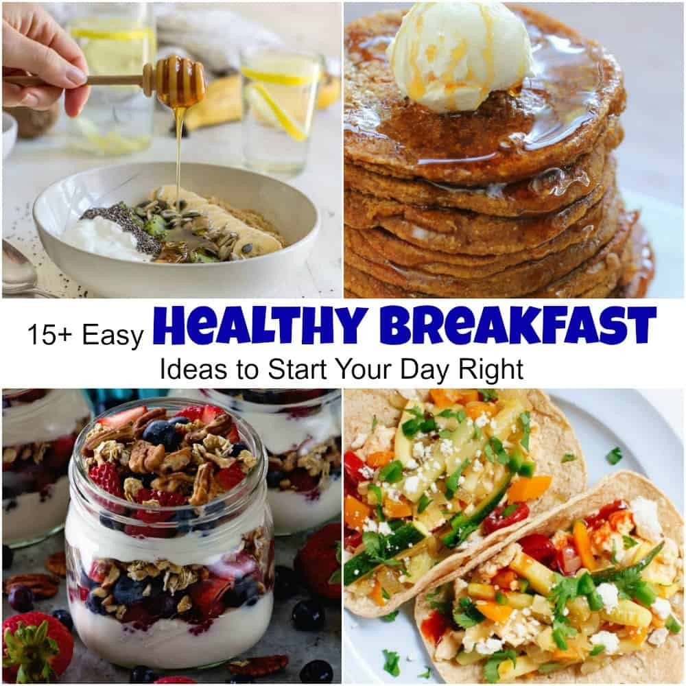 Good Healthy Breakfast Ideas  Easy Healthy Breakfast Ideas to Start Your Day Right