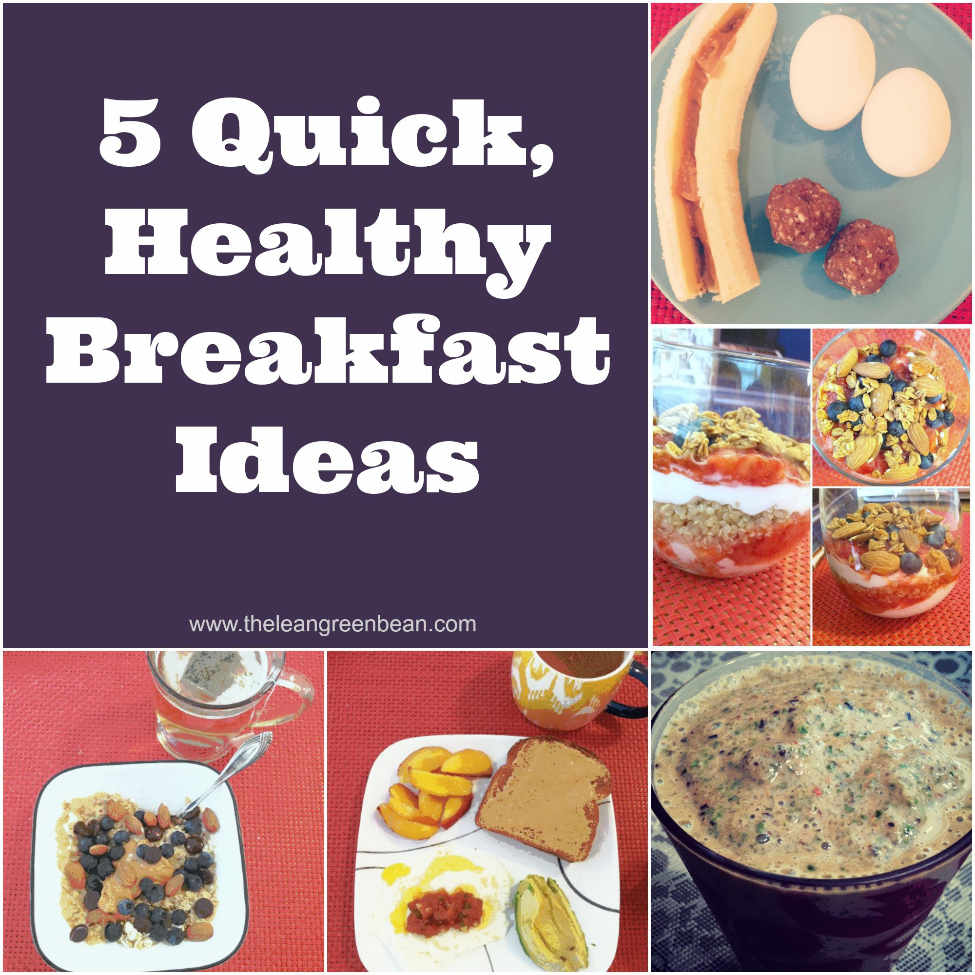 Good Healthy Breakfast Ideas  5 Quick Healthy Breakfast Ideas from a Registered Dietitian