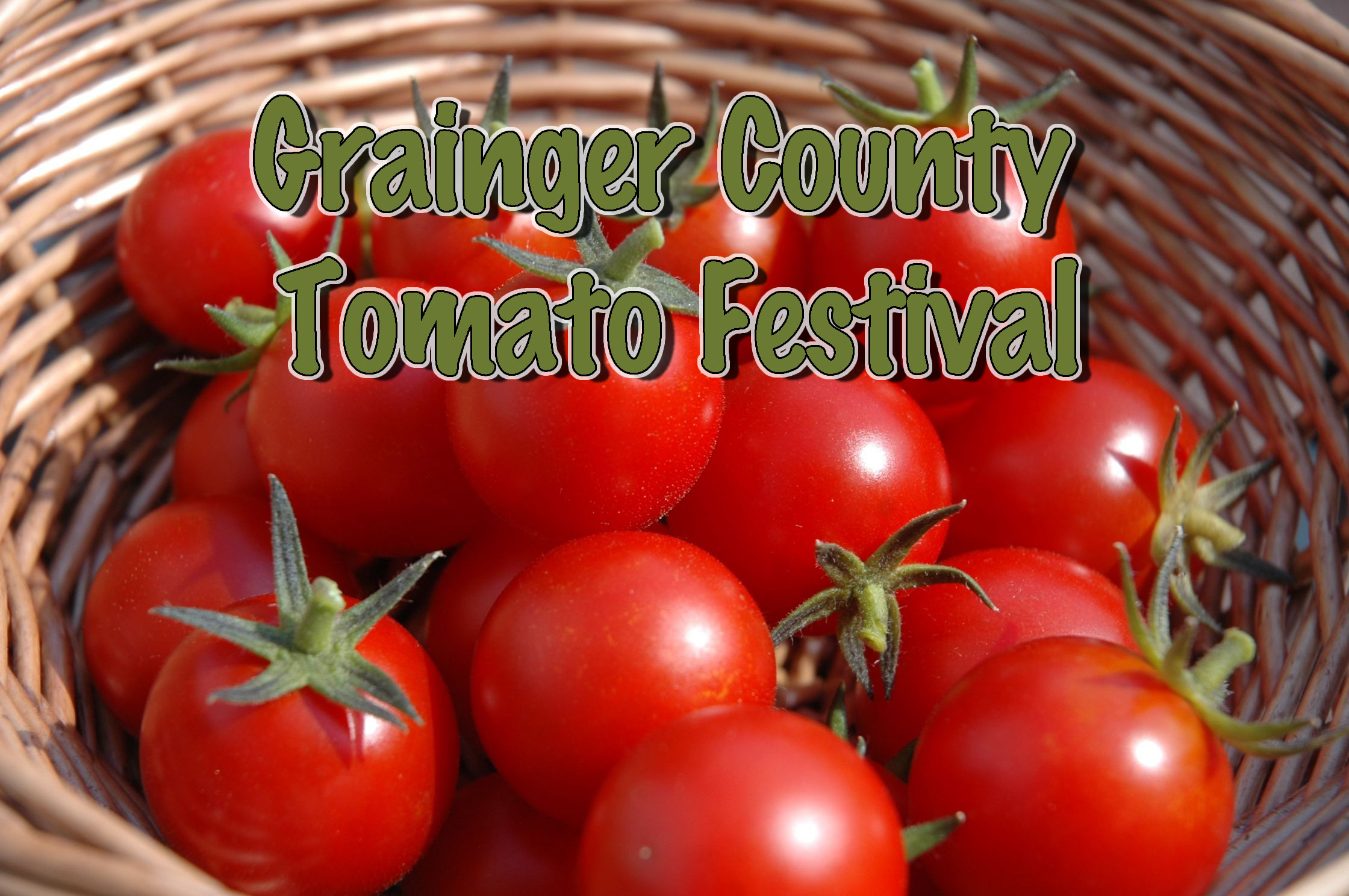 Grainger County Tomato Festival  Grainger County Tomato Festival is going to be a delicious