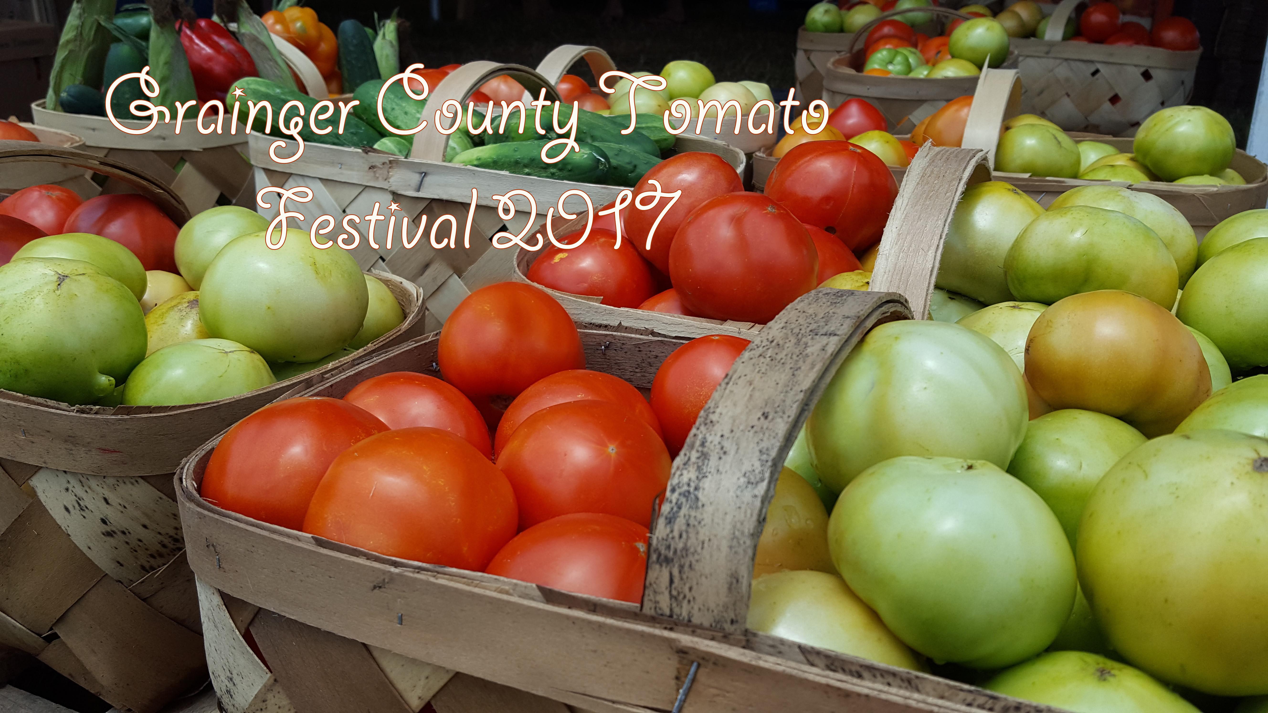 Grainger County Tomato Festival  Grainger County Tomato Festival 2017