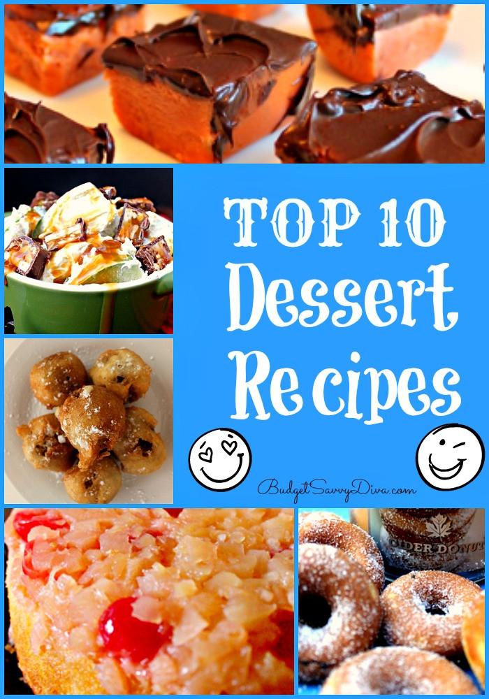 Great Dessert Recipes  Top 10 Dessert Recipes