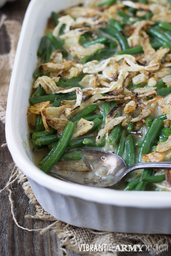 Green Bean Casserole With Canned Green Beans  Green Bean Casserole from Scratch Vibrant Life Army Wife