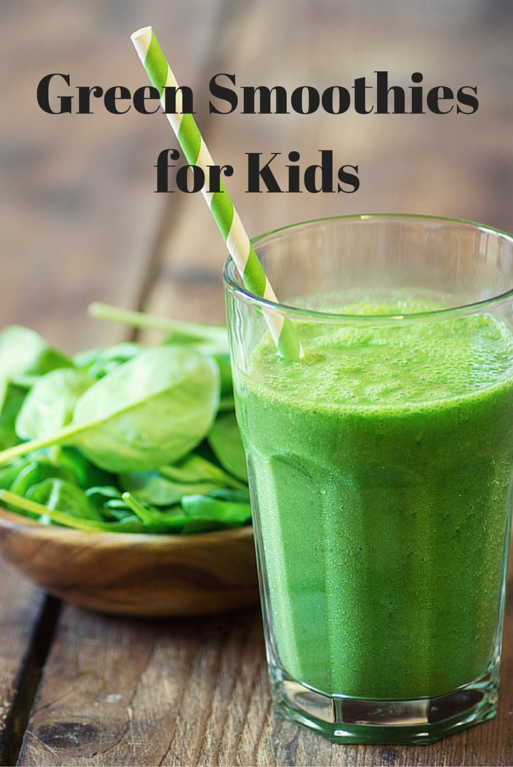 Green Smoothies For Life  Green Smoothies for Kids You Have To Try