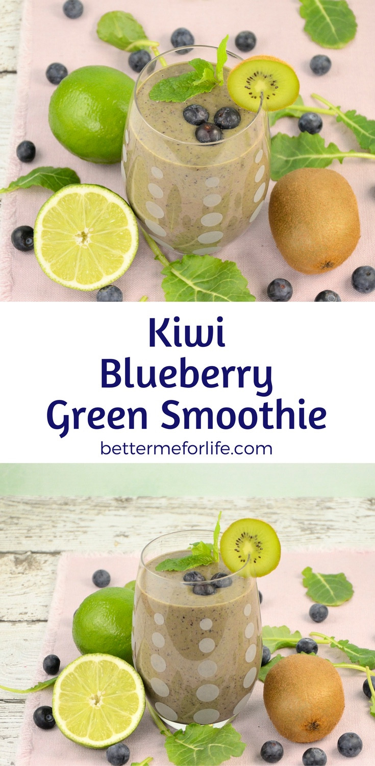 Green Smoothies For Life  Kiwi Blueberry Green Smoothie Better Me for Life