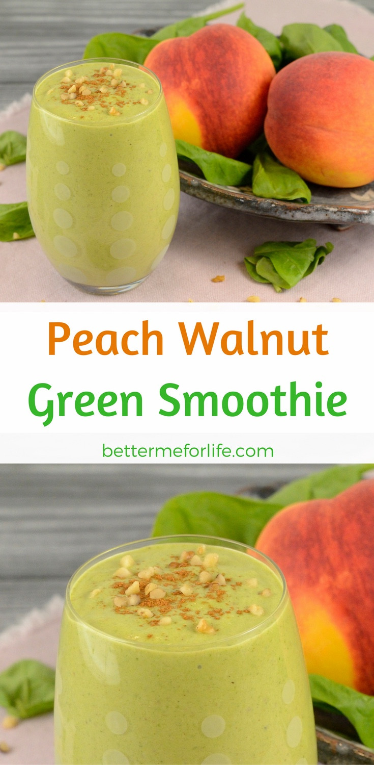 Green Smoothies For Life  Peach Walnut Green Smoothie Better Me for Life