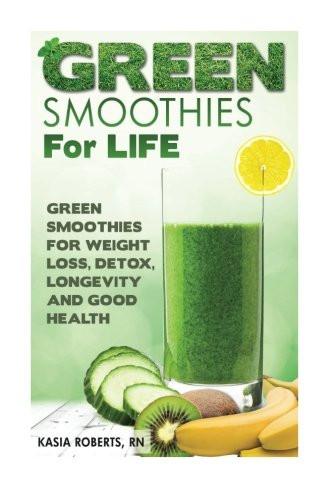 Green Smoothies For Life  Green Smoothies For Life Kamisco