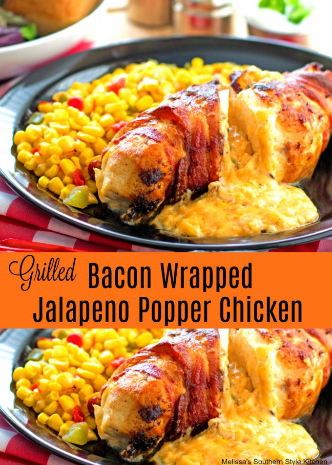 Grilled Bacon Wrapped Jalapeno Poppers  Grilled Bacon Wrapped Jalapeno Popper Chicken
