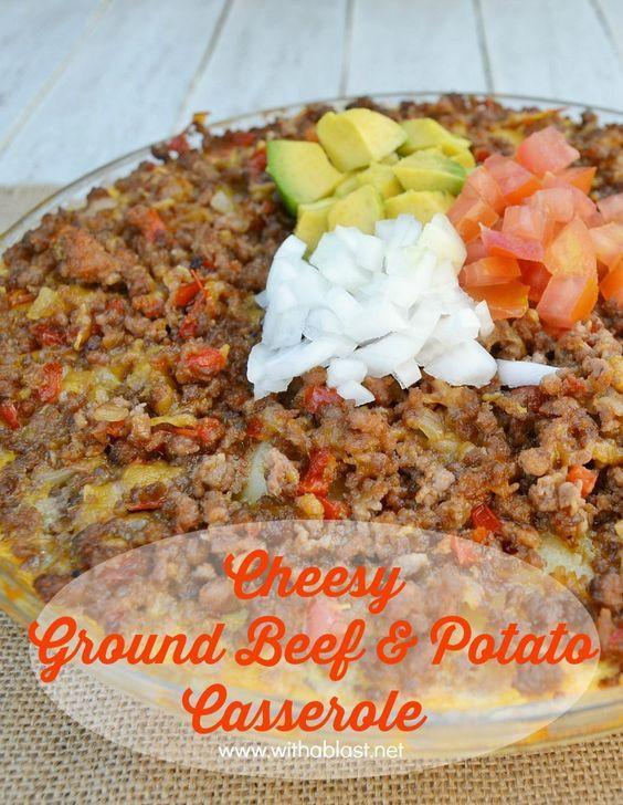 Ground Beef And Potato Recipes Quick  Cheesy Ground Beef and Potato Casserole Pinterest