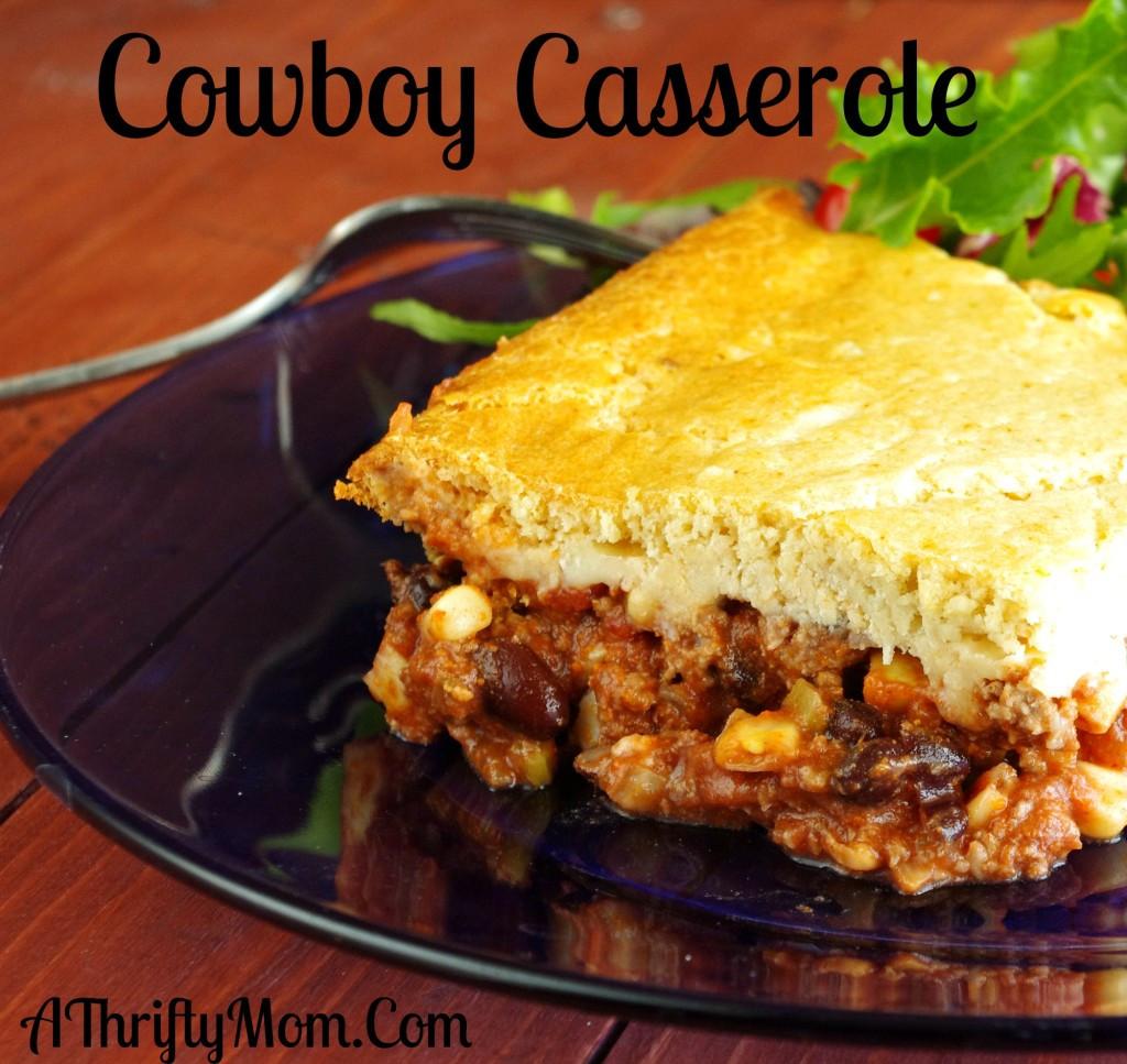 Ground Beef Casserole Recipes  Cowboy Casserole Ground Beef Recipe Money Saving Recipe