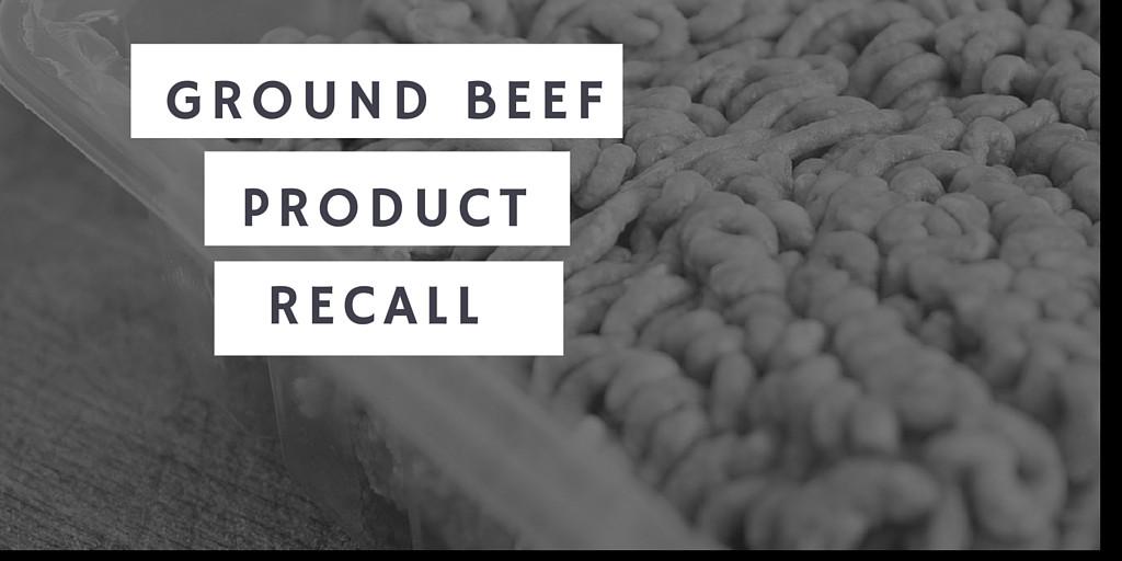 Ground Beef Recall  Ground Beef Recall