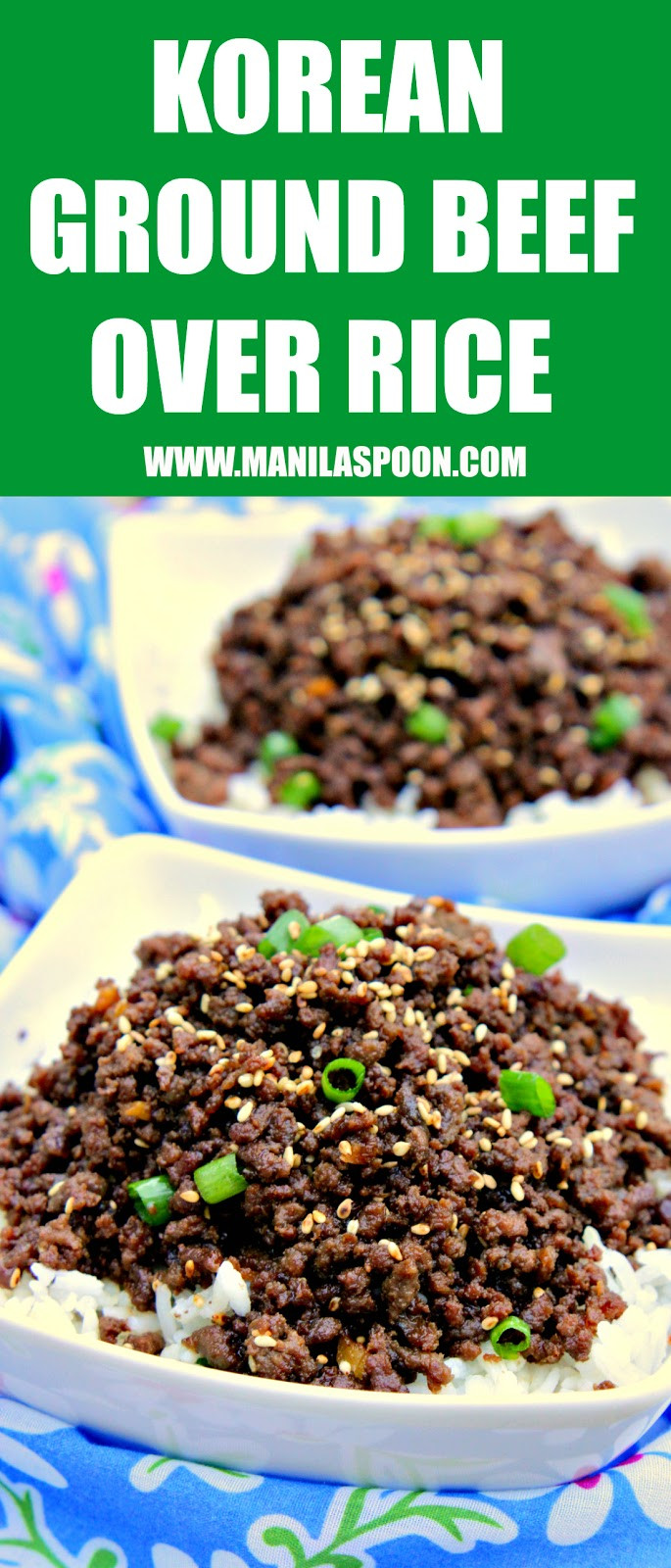 Ground Beef Rice  Korean Ground Beef over Rice Manila Spoon