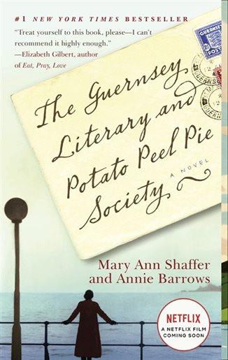 Guernsey Literary And Potato Peel Pie Society  The Guernsey Literary And Potato Peel Pie Society A Novel