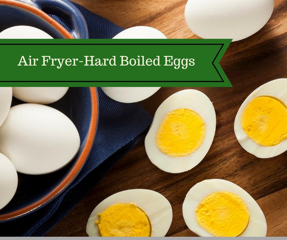 Hard Boiled Eggs Breakfast  Air Fryer Hard Boiled Eggs