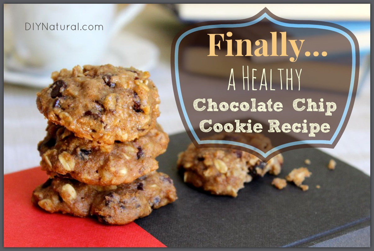 Healthier Chocolate Chip Cookies  Healthy Chocolate Chip Cookies A Recipe You ll