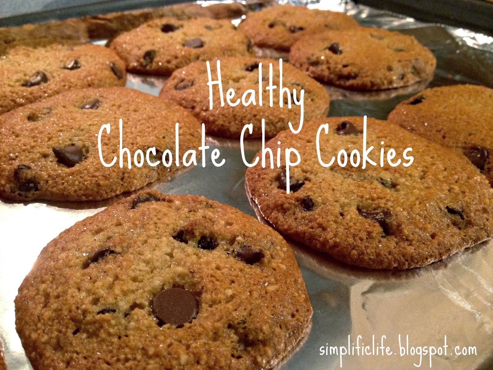 Healthier Chocolate Chip Cookies  The Simple Life Healthy Chocolate Chip Cookies Gluten Free