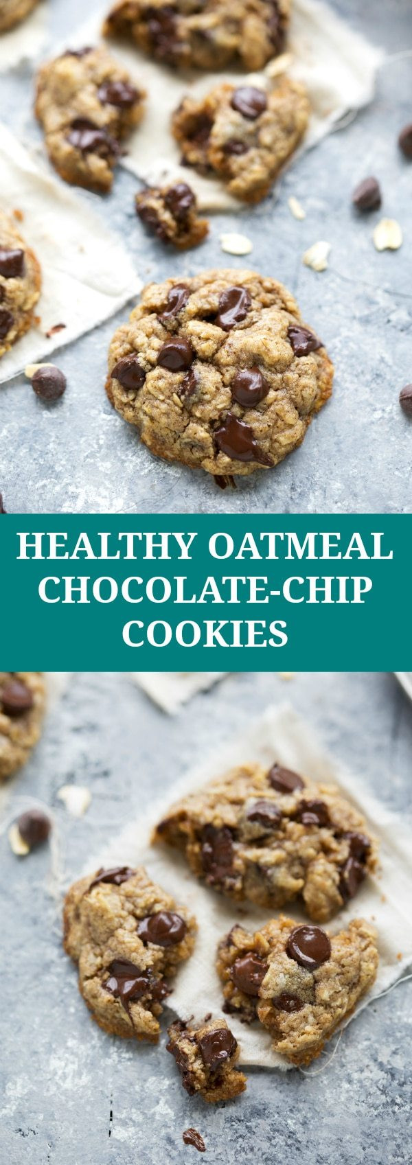 Healthier Chocolate Chip Cookies  The BEST healthy oatmeal chocolate chip cookies Chelsea