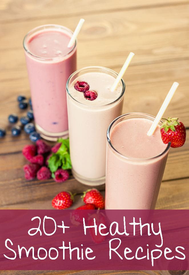 Healthiest Smoothie Recipes  20 Incredible Healthy Smoothie Recipes
