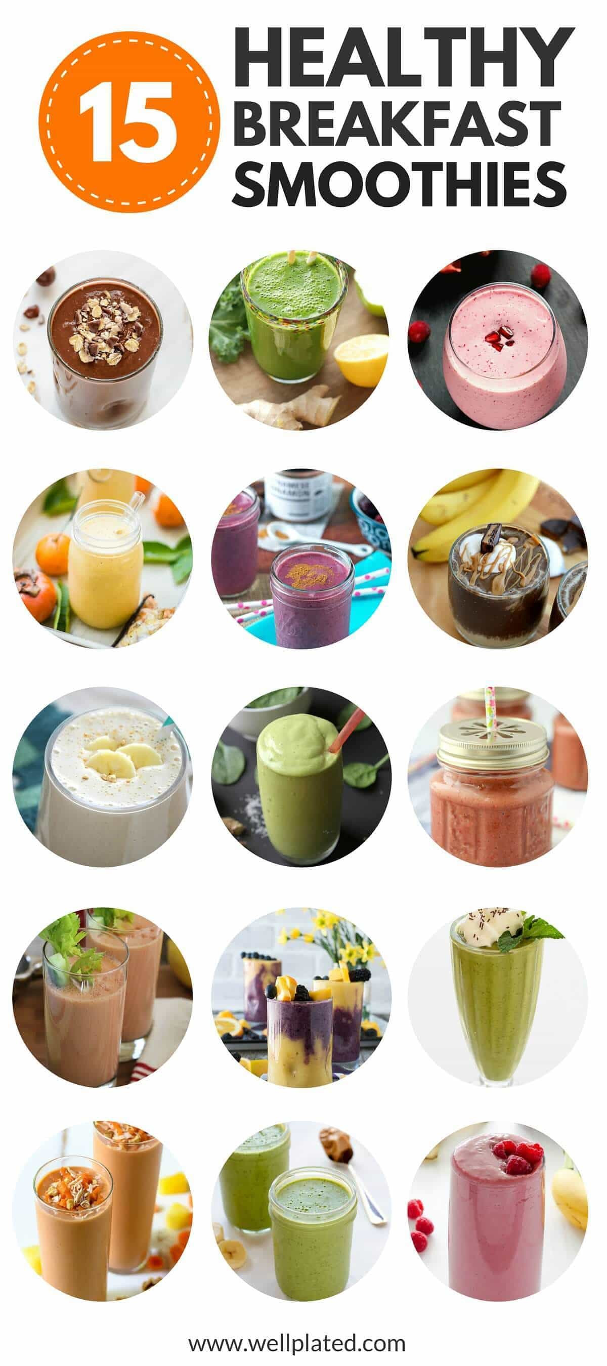 Healthiest Smoothie Recipes  The Best 15 Healthy Breakfast Smoothies