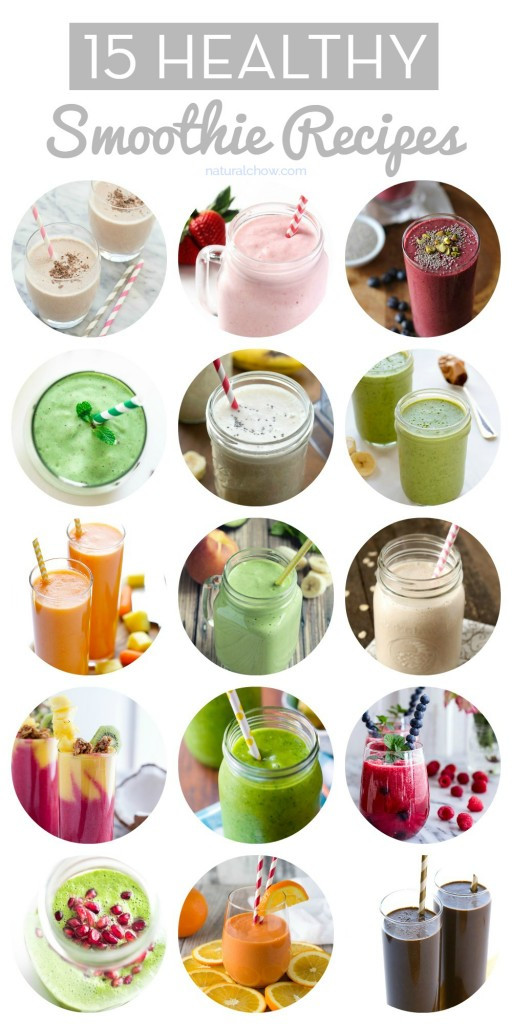 Healthiest Smoothie Recipes  15 Healthy Smoothie Recipes