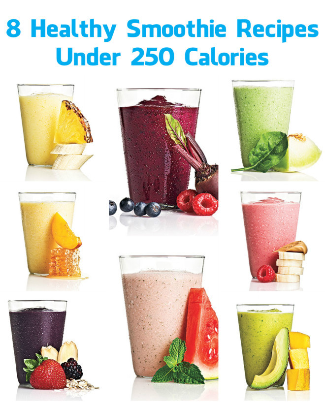 Healthiest Smoothie Recipes  8 Healthy Smoothie Recipes Under 250 Calories