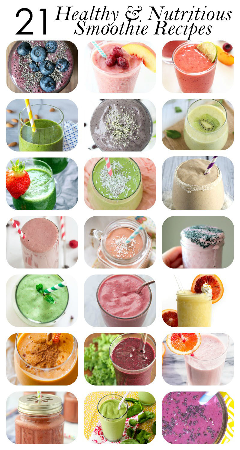 Healthiest Smoothie Recipes  21 Healthy Smoothie Recipes for breakfast energy and
