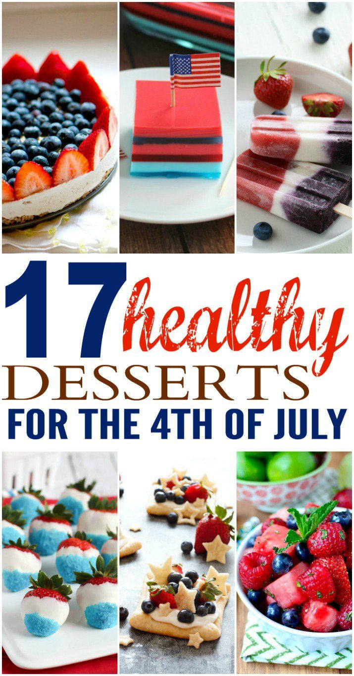Healthy 4Th Of July Desserts  17 Healthy Desserts for the 4th of July Weekend