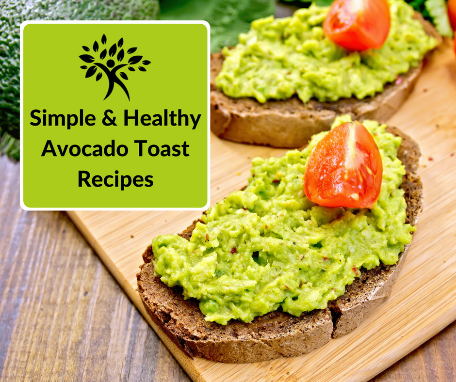 Healthy Avocado Recipes  Simple & Healthy Avocado Toast Recipes Natural Health