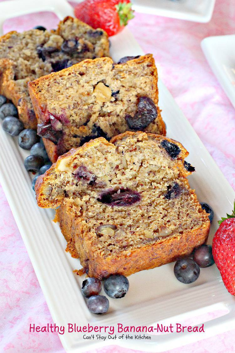 Healthy Banana Nut Bread  Healthy Blueberry Banana Nut Bread Can t Stay Out of the
