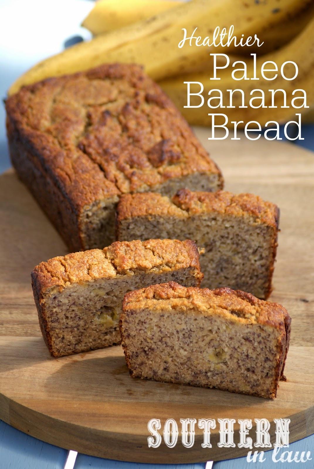 Healthy Bread Recipe  Southern In Law Recipe The Best Healthy Paleo Banana Bread