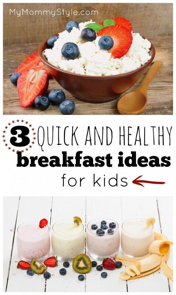 Healthy Breakfast For Kids Before School  3 quick and healthy breakfast ideas for kids food