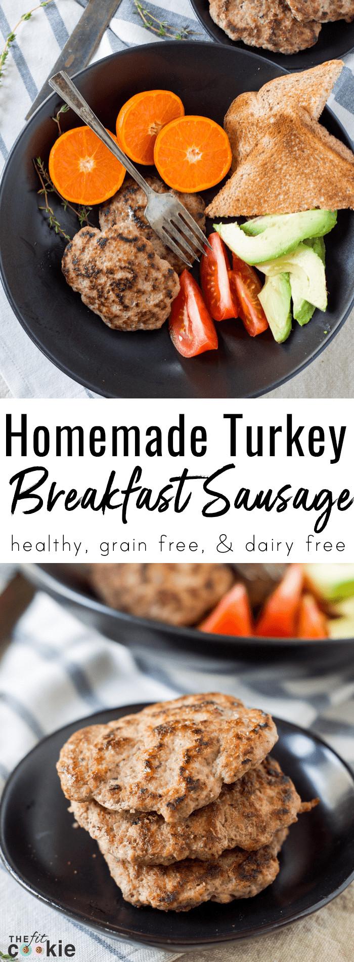 Healthy Breakfast Sausage  Healthy Homemade Turkey Breakfast Sausage Paleo • The