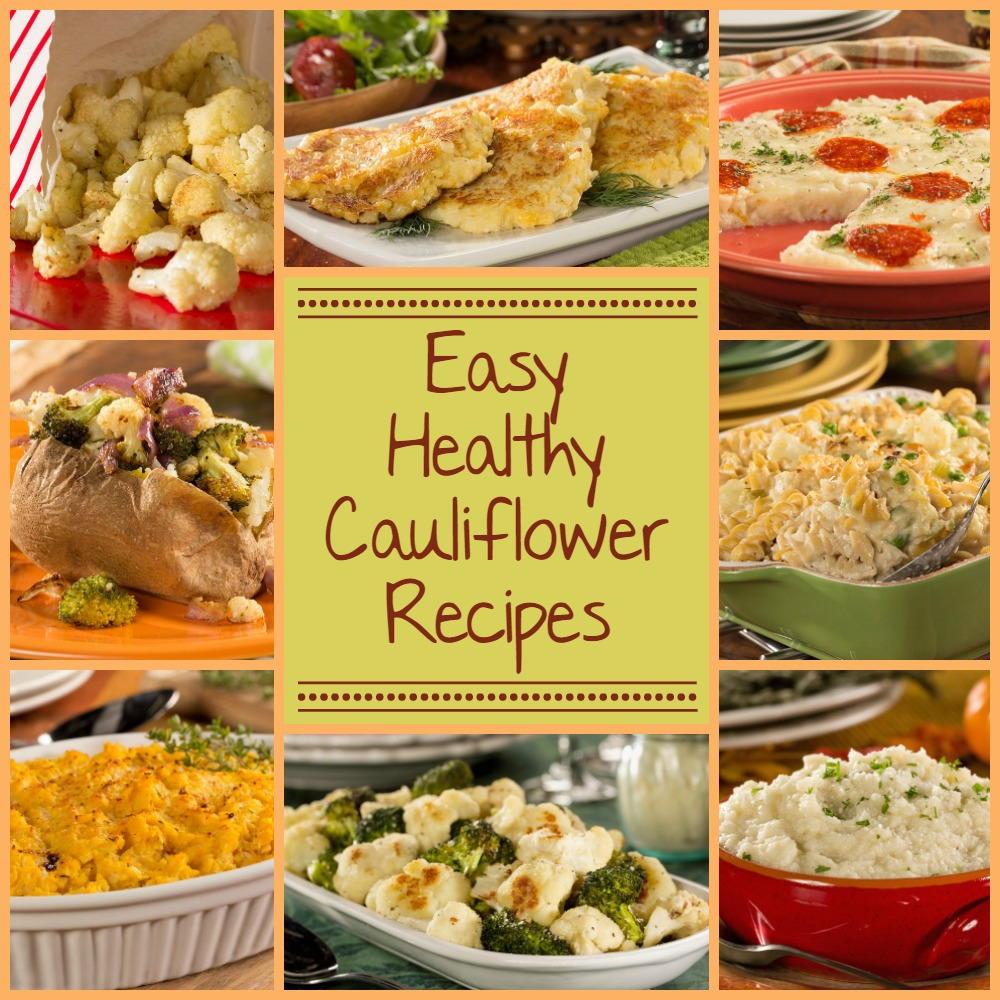 Healthy Cauliflower Recipes  Healthy Cauliflower Recipes 8 Easy Recipes with