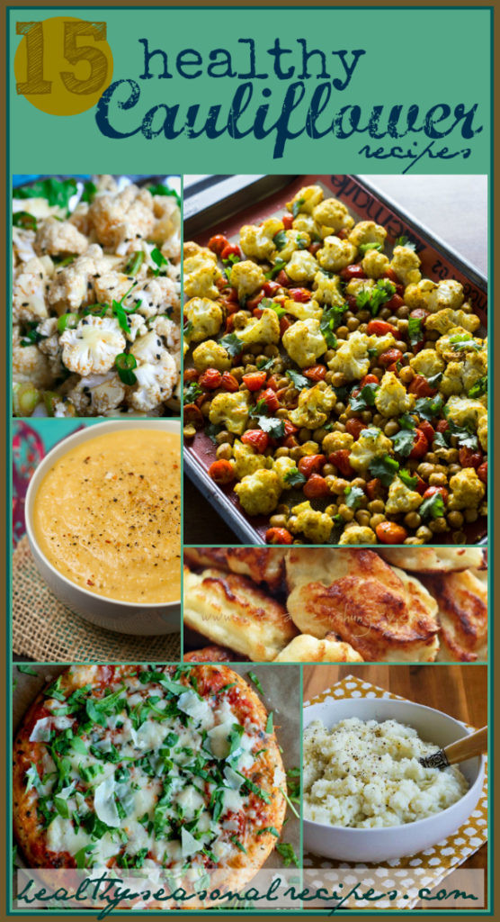 Healthy Cauliflower Recipes  15 healthy cauliflower recipes Healthy Seasonal Recipes