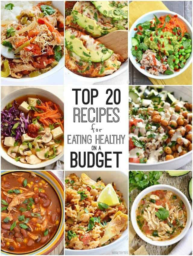 Healthy Cheap Dinners  Top 20 Recipes for Eating Healthy on a Bud Bud Bytes