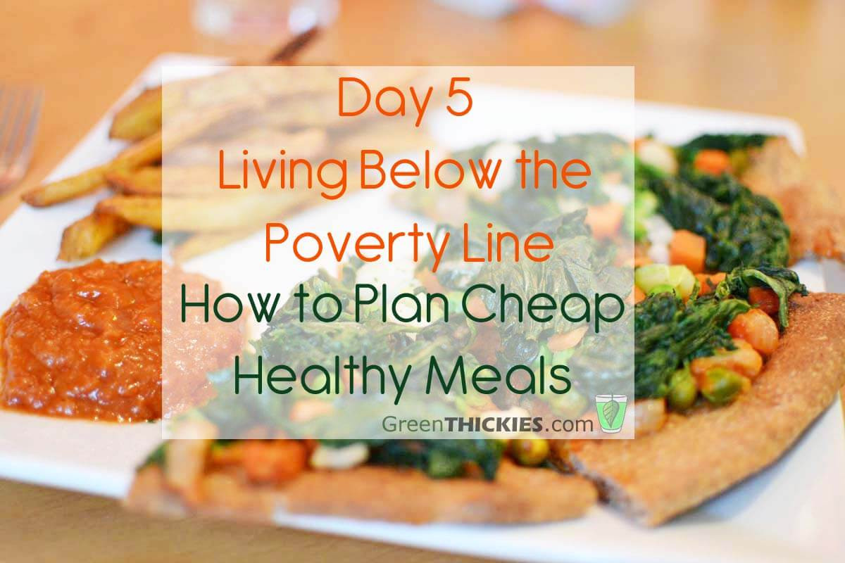 Healthy Cheap Dinners  Day 5 Living Below the Line How to plan cheap healthy meals