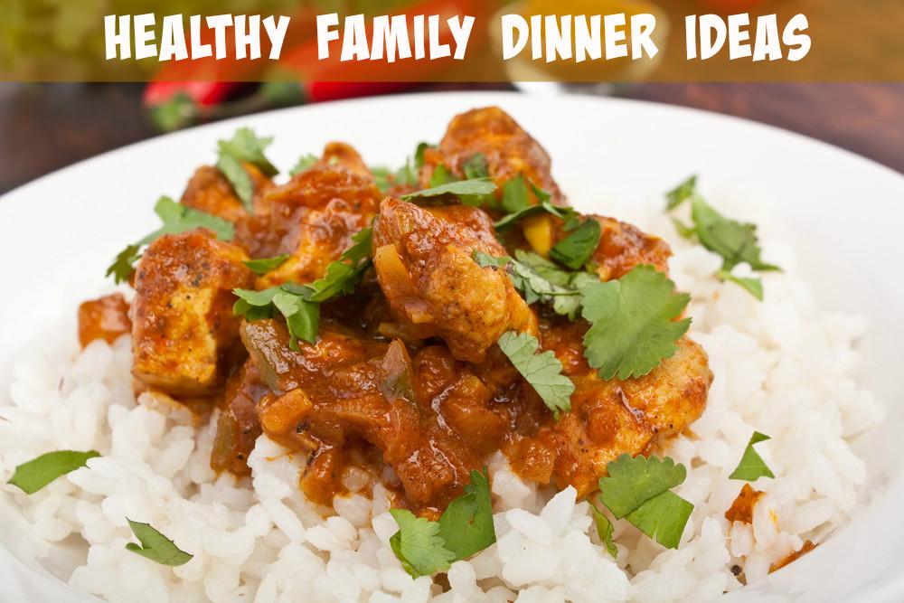 Healthy Dinner Ideas For Family  Healthy Family Dinner Ideas